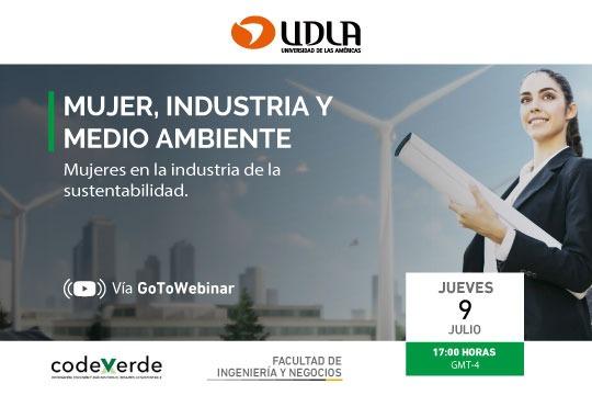 """Webinar """"Mujer, Industria y Medio Ambiente: El sello femenino en la industria de la sustentabilidad"""""""